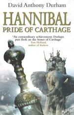 Hannibal : Pride of Carthage - David Anthony Durham