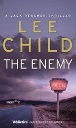 The Enemy : Jack Reacher Series : Book 8 - Lee Child