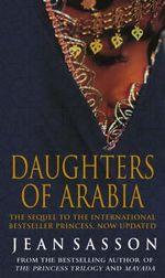 Daughters of Arabia : Princess 2 - Jean Sasson