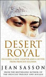 Desert Royal : Princess 3 - Jean Sasson