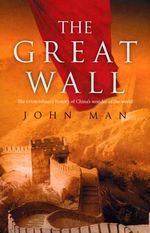 The Great Wall - John Man