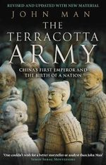 The Terracotta Army - John Man
