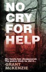 No Cry for Help - Grant McKenzie