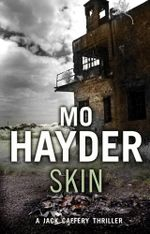 Skin : Jack Caffery Series : Book 4 - Mo Hayder