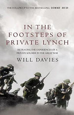 In the Footsteps of Private Lynch - Will Davies