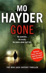 Gone : Jack Caffery Series : Book 5 - Mo Hayder