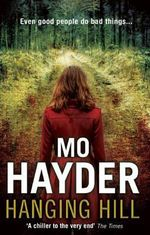 Hanging Hill : B Format - Mo Hayder
