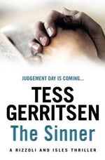 The Sinner : Rizzoli and Isles Series : Book 3 - Tess Gerritsen