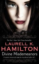 Divine Misdemeanors : The Merry Gentry Series : Book 8 - Laurell K. Hamilton
