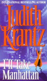 I'll Take Manhattan - Judith Krantz