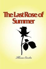 The Last Rose of Summer - Theresa Cocolin