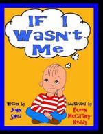 If I Wasn't Me - John Shea