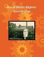 Era of Steam Engines - David Hunt