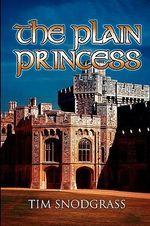 Plain Princess - Tim Snodgrass