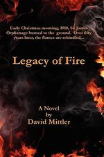 Legacy of Fire - David Mittler