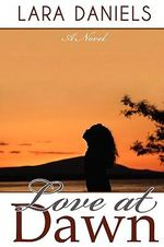 Love at Dawn - Lara Daniels