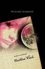 Waning Gibbous - Christine Flach