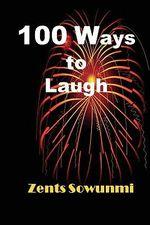 100 Ways to Laugh - Zents Sowunmi