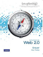 Exploring Microsoft Office 2010 Getting Started with Web 2.0 : Managing and Maintaining Windows(R) 8 - Robert Grauer