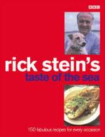 Rick Stein's Taste of the Sea - Rick Stein