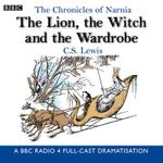 Chronicles of Narnia : The Lion, the Witch and the Wardrobe - C. S. Lewis