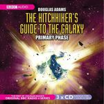 The Hitch-Hiker's Guide to the Galaxy : The Primary Phase - Douglas Adams
