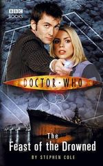 Doctor Who : The Feast Of The Drowned : Dr. Who Series - BBC