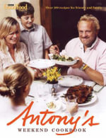Antony's Weekend Cookbook - Antony Worrall Thompson