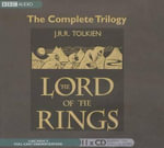 The Lord of the Rings the Complete Trilogy : Lord of the Rings Trilogy - J R R Tolkien