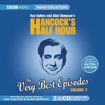 Hancock's Half Hour, the Very Best Episodes : v. 2 - Ray Galton