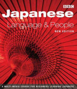Japanese Language and People Course Book : Language and People Course Book - Brian Moeran