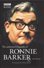 Ronnie Barker Authorised Biography - Bob McCabe