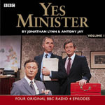 Yes Minister : Starring Paul Eddington, Nigel Hawthorne & Derek Fowlds No.1
