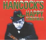 Hancock's Happy Christmas : Four Original BBC Radio Episodes - Ray Galton