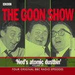 The Goon Show Classics : Four Original BBC Radio Episodes v.19 - Peter Sellers