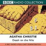 Death on the Nile : BBC Radio 4 Full-cast Dramatisation - Agatha Christie