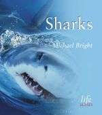 Sharks : Life Series - Michael Bright