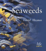 Seaweeds : Life Series - David Thomas