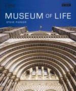 Museum of Life : National History Museum - Steve Parker