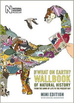 The What on Earth? Wallbook of Natural History Mini Edition : From the Dawn of Life to the Present Day - Christopher Lloyd
