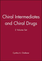 Chiral Intermediates and Chiral Drugs : WITH Supplement 1