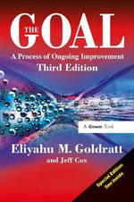 The Goal : A Process of Ongoing Improvement - Eliyahu M. Goldratt