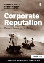 Corporate Reputation : Managing Opportunities and Threats - Ronald J. Burke