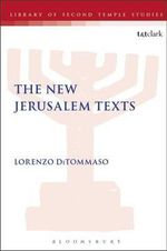 The New Jerusalem Texts : Library of Second Temple Studies, the Ser. - Lorenzo DiTommaso