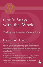 God's Ways with the World : Thinking and Practising Christian Faith - Daniel W. Hardy