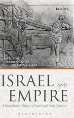 Israel and Empire : A Postcolonial History of Israel and Early Judaism - Aliou Niang