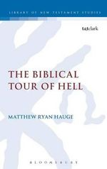 The Biblical Tour of Hell - Matthew Ryan Hauge