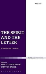 The Spirit and the Letter : A Tradition and a Reversal