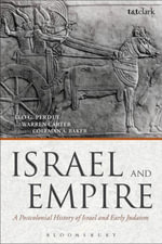 Israel and Empire : A Postcolonial History of Israel and Early Judaism - Leo G. Perdue