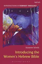 Introducing the Women's Hebrew Bible - Susanne Scholz